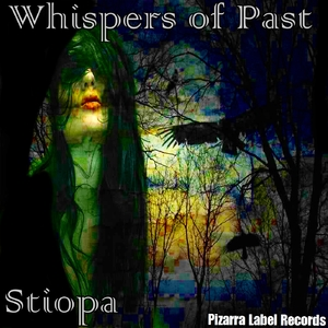 Stiopa - Whispers of Past  (Pizarra Label Records)