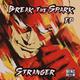 Stranger Break the Spark EP