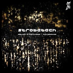 Strobetech - Fallen in Darkness - The Remixes (Tekx Records)