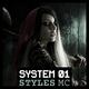 Styles MC - System 01