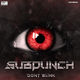 Subpunch - Don't Blink