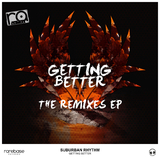 Getting Better EP(Remixes) by Suburban Rhythm mp3 download