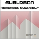Suburban Remember Yourself