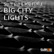 Suite 610 & Rob Estell Big City Lights