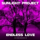 Sunlight Project Endless Love