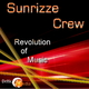 Sunrizze Crew Revolution of Music