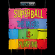 Superball - The Music is Pumping