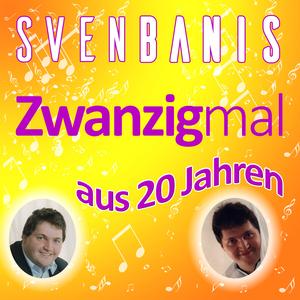 Sven Banis - Zwanzigmal aus 20 Jahren (Youcord)
