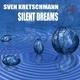 Sven Kretschmann Silent Dreams