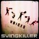 Swingkiller Voices