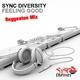 Sync Diversity Feeling Good(Reggaeton Mix)