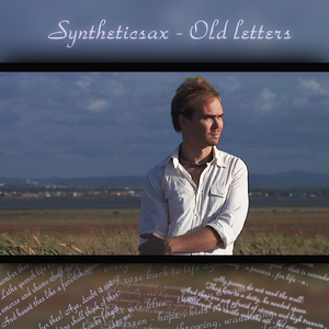 Syntheticsax - Old Letters (Russiamusic)
