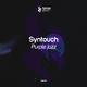 Syntouch - Purple Jazz