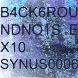 B4ck6roundno1se X10 by Synus0006 mp3 download
