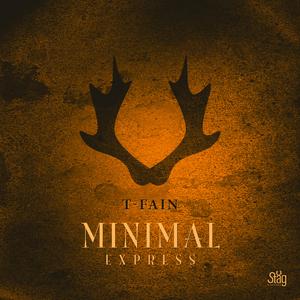 T-Fain - Minimalexpress (Staeg Records)
