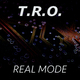 T.R.O. Real Mode