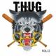 T.h.u.g T.H.U.G, Vol. 2