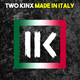 TWO KINX Made in Italy
