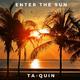 Ta-Quin Enter the Sun(Club Mix)