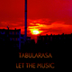Tabularasa  Let the Music