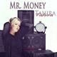 Tahira - Mr. Money