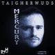 Taigherwuds Mercury