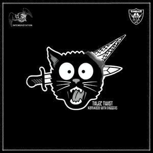Talec Twist - Kamikaze with Daggers (Intensivstation)