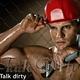 Talk Dirty Talk Dirty