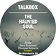 Talkbox - The Haunted Soul
