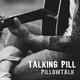 Talking Pill Pillowtalk