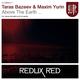 Taras Bazeev & Maxim Yurin Above the Earth