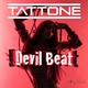 Tattone Devil Beat(Extended Mix)