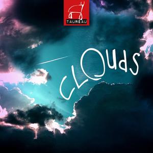 Taureau - Clouds (Kugkmusique)