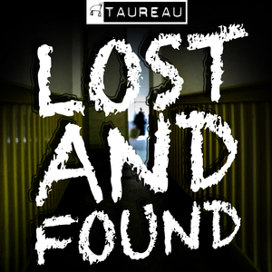 Taureau - Lost and Found (Kugkmusique)
