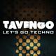 Tavengo Let's Go Techno