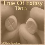 True of Extasy by Tbrain mp3 download