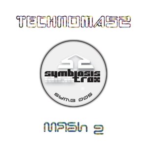 Technomasz - Mash 2 (Symbiosis Trax)