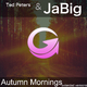 Ted Peters & JaBig Autumn Mornings(Extended Versions)