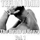 Teflon John The Death of Beezy, Vol. 1