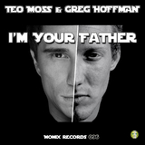 I''m Your Father by Teo Moss & Greg Hoffman mp3 download