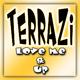 Terrazi Love Me Up