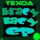 Texoa Kracy lacy EP