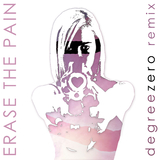 Erase the Pain by That Noise feat. Degreezero mp3 download
