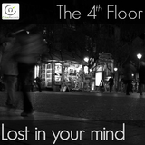 Lost in Your Mind by The 4th Floor mp3 download