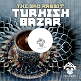 Turkish Bazar by The Bad Rabbit mp3 download