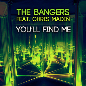 The Bangers Feat. Chris Madin - You'll Find Me (ARC-Records Austria)