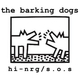 The Barking Dogs Hi-Nrg / Sos