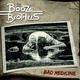 The Booze Brothers Bad Medicine