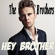 The Brothers - Hey Brother