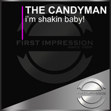 I'm Shakin Baby! by The Candyman mp3 download